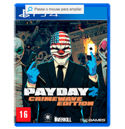 payday2 - Game - Payday 2: Crimewave Edition - PS4 - R$ 29,90