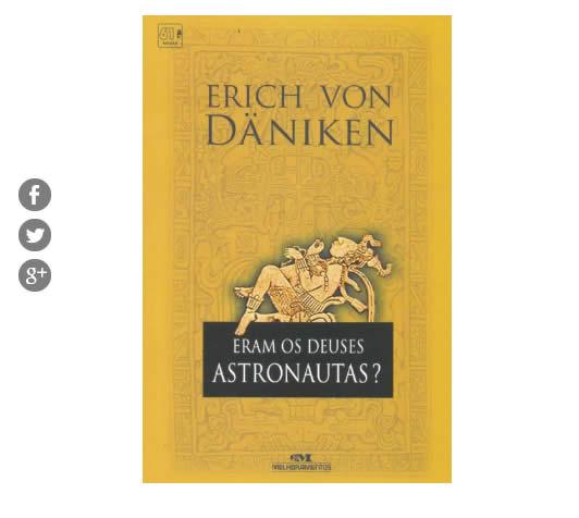 deuses astronauta - Livro - Eram Os Deuses Astronautas? - R$ 19,90