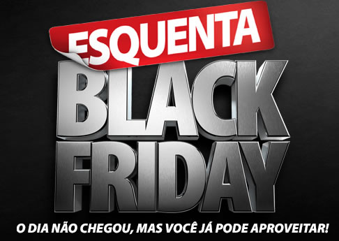 blackfriday wal - Esquenta Black Friday no Walmart