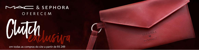 clutch - Sephora - Ganhe uma Clutch MAC & Sephora exclusiva